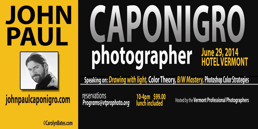 Learn from John Paul Caponigro this June in Burlington Vermont!