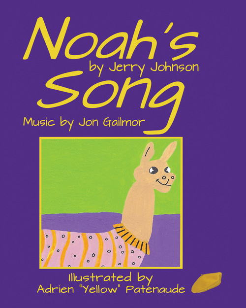 Noah's Song is the Newest Release from award-winning poet Jerry Johnson!