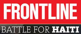 Battle for Haiti - PBS - Frontline
